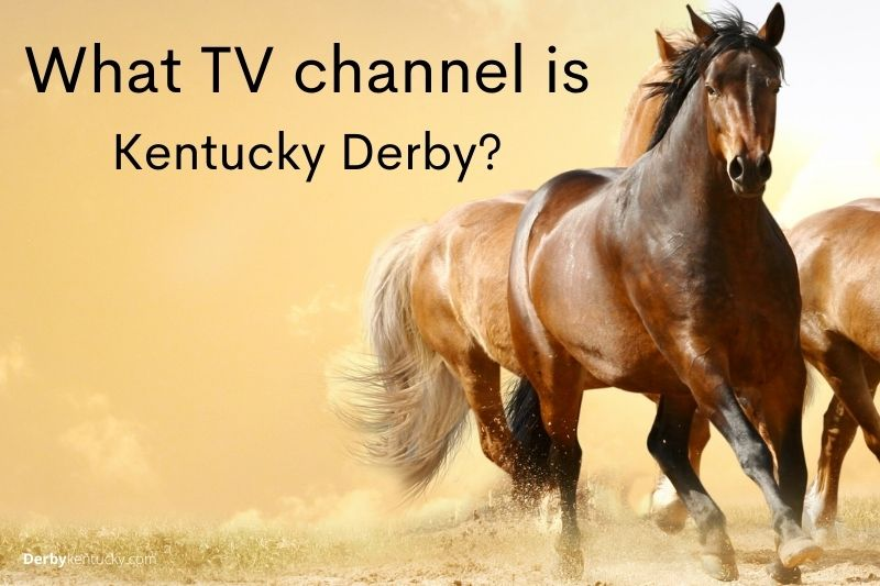 What TV channel is Kentucky Derby